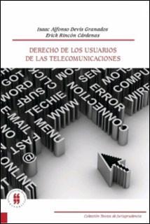 Derecho de los usuarios de las telecomunicaciones
