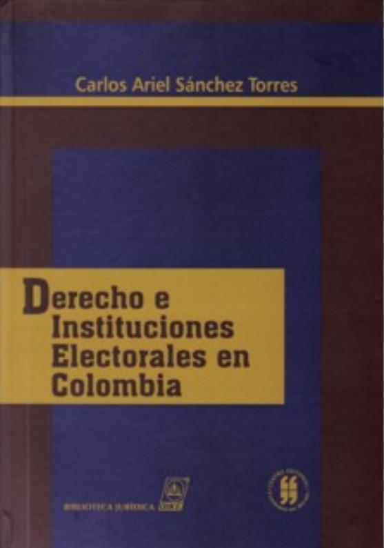 Derecho e instituciones electorales en Colombia