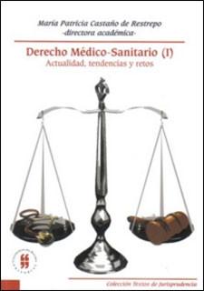 Derecho médico sanitario (I)
