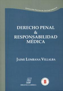 Derecho Penal & responsabilidad médica