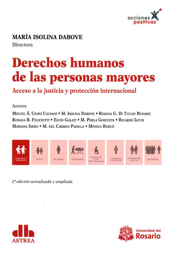 Derechos humanos de las personas mayores. Acceso a la justicia y protección internacional. 2da Edición