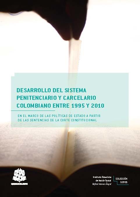 Desarrollo del sistema penitenciario y carcelario colombiano entre 1995 y 2010