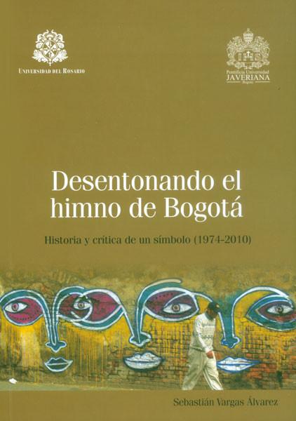 Desentonando el himno de Bogotá