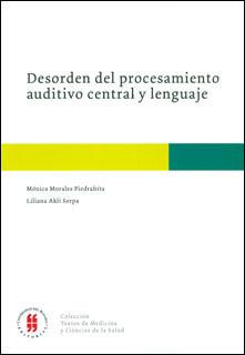 Desorden del procesamiento auditivo central y lenguaje