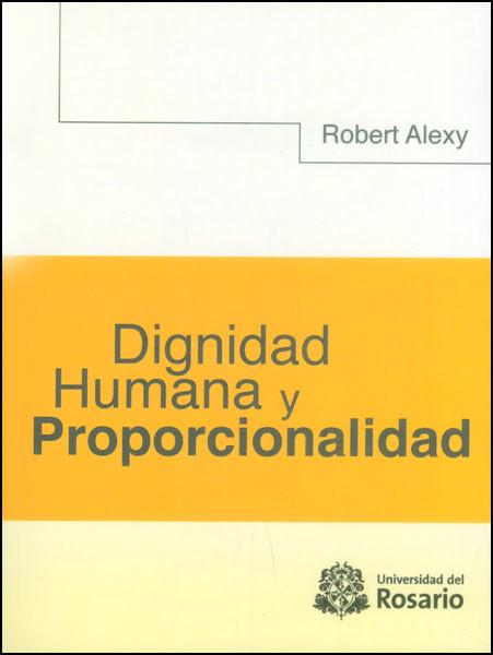 Dignidad humana y proporcionalidad