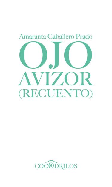 Ojo Avizor (Recuento)