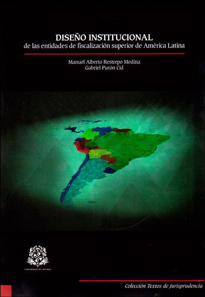 Diseño institucional de las entidades de fiscalización superior de América Latina