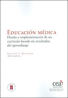 Educación médica: diseño e implementación de un currículo basado en resultados del aprendizaje