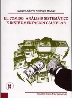 El Comiso: Análisis sistemático e instrumentación cautelar