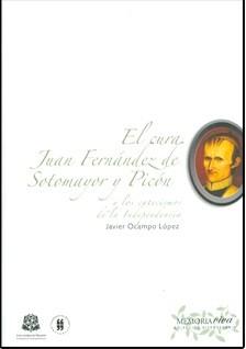 El cura Juan Fernández de Sotomayor y Picón y los catecismos de la Independencia