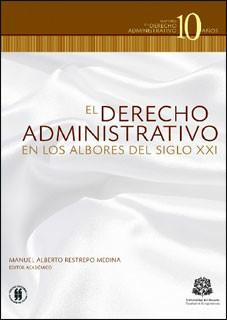El Derecho Administrativo en los albores del siglo XXI