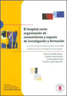 El hospital como organización de conocimiento y espacio de investigación y formación