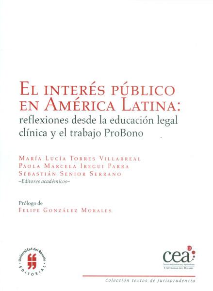 El interés público en América Latina: reflexiones desde educación legal clínica y el trabajo ProBono