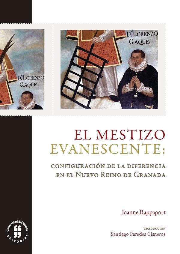 El mestizo evanescente. Configuración de la diferencia en el Nuevo Reino de Granada