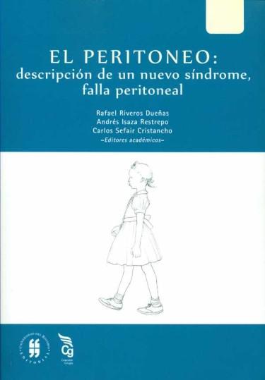 El peritoneo: descripción de un nuevo síndrome, falla peritoneal