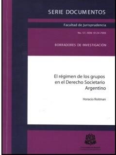 El régimen de los grupos en el Derecho Societario Argentino