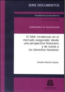 El SIDA: incidencias en el mercado asegurador desde una perspectiva financiera y de tutela a los Derechos Humanos