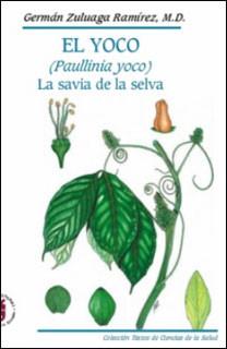 El Yoco (Paullinia yoco). La savia de la selva