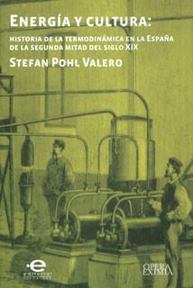 Energía y cultura: historia de la termodinámica en la España de la segunda mitad del siglo XIX