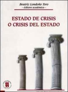 Estado de crisis o crisis del Estado