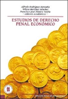 Estudios de derecho penal económico