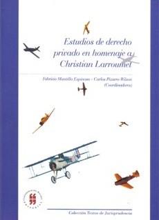 Estudios de derecho privado en homenaje a Christian Larroumet