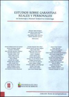 Estudios sobre garantías reales y personales en homenaje a Manuel Somarriva Undurraga