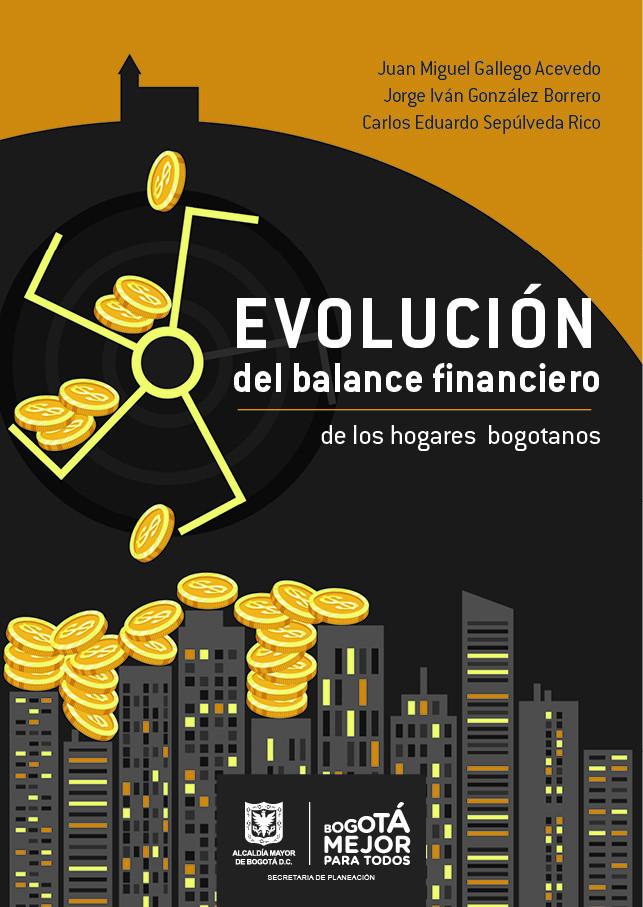 Evolución del balance financiero de los hogares bogotanos