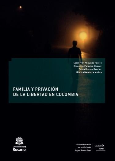 Familia y privación de la libertad en Colombia