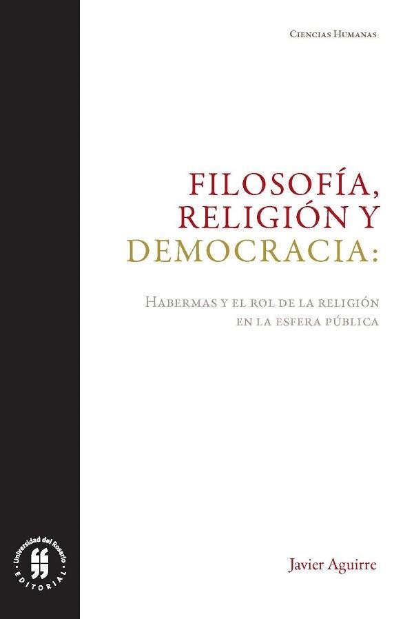 Filosofía, religión y democracia: Habermas y el rol de la religión en la esfera pública