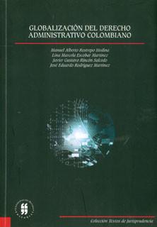 Globalización del derecho administrativo colombiano