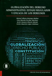 Globalización del derecho administrativo, estado regulador y eficacia de los derechos