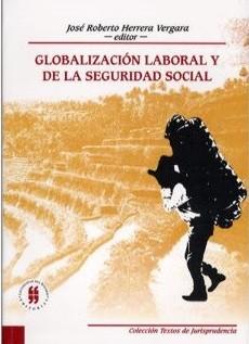 Globalización laboral y de la seguridad social