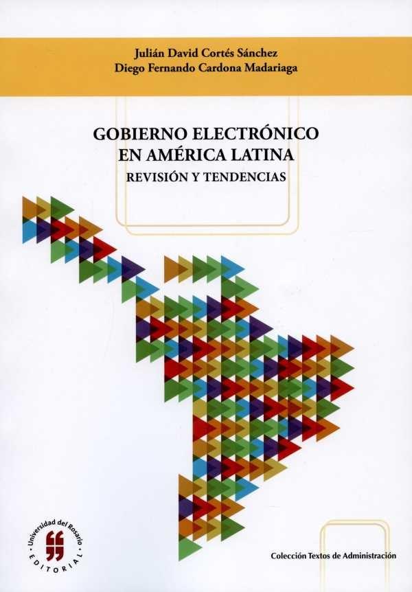 Gobierno electrónico en América Latina. Revisión y tendencias