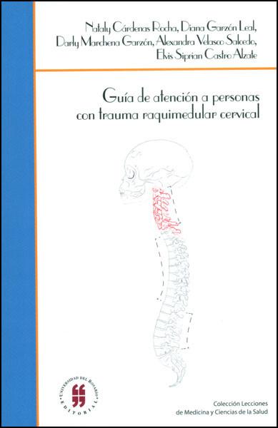 Guía de atención a personas con trauma raquimedular cervical