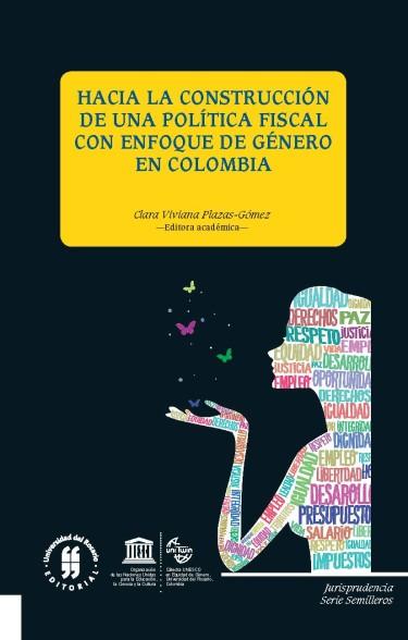 Hacia la construcción de una política fiscal con enfoque de género en Colombia