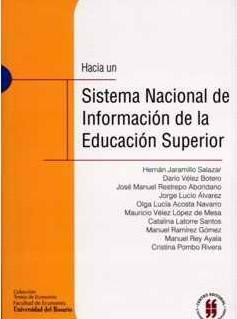 Hacia un Sistema Nacional de Información de la Educación Superior (SNIES)