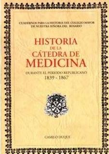 Historia de la Cátedra de Medicina durante el periodo republicano, 1839-1867