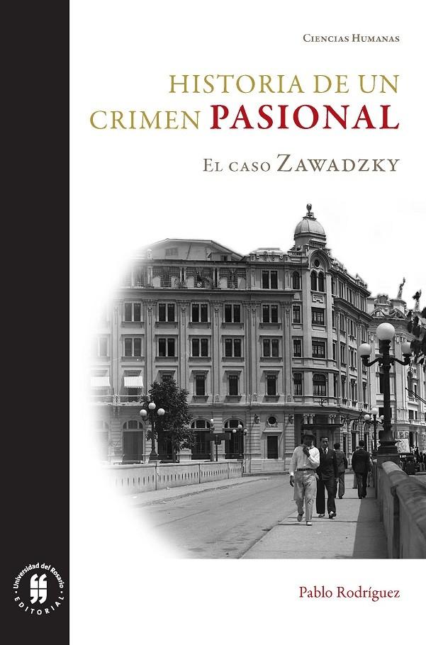 Historia de un crimen pasional. El caso Zawadzky