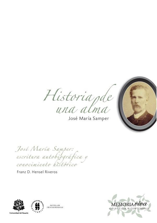 Historia de una alma. Memorias íntimas y de historia contemporánea