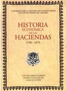 Historia económica de las Haciendas. (1700-1870)