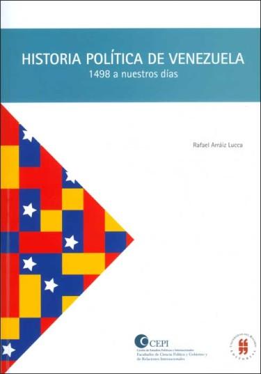 Historia política de Venezuela. 1498 a nuestros días