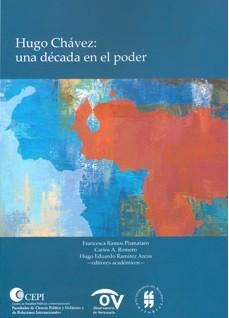 Hugo Chávez: una década en el poder