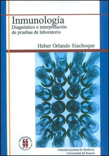 Inmunología. Diagnóstico e interpretación de pruebas de laboratorio