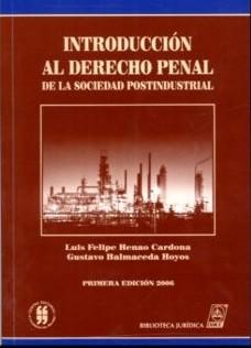 Introducción al derecho penal de la sociedad postindustrial