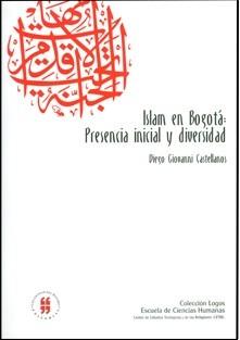 Islam en Bogotá: presencia inicial y diversidad