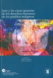 Jano y las caras opuestas de los derechos humanos de los pueblos indígenas