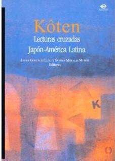 Koten. Lecturas cruzadas Japón-América Latina