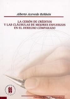 La cesión de créditos y las cláusulas de mejores esfuerzos en el Derecho Comparado