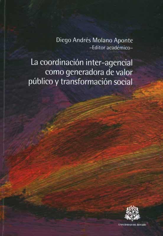 La coordinación inter-agencial como generadora de valor público y transformación social